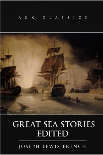 great sea stories french joseph lewis
