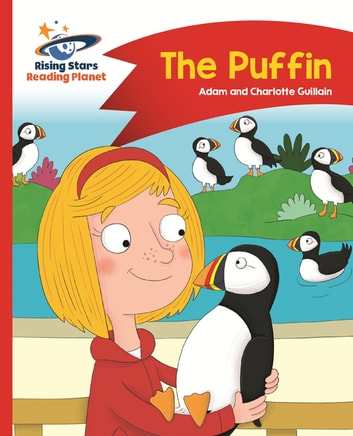 Reading Planet - The Puffin - Red A: Comet Street Kids ePub ebook by Adam Guillain,Charlotte Guillain