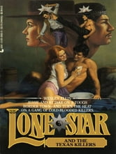 Lone Star 86/texas Ki ebook by Wesley Ellis
