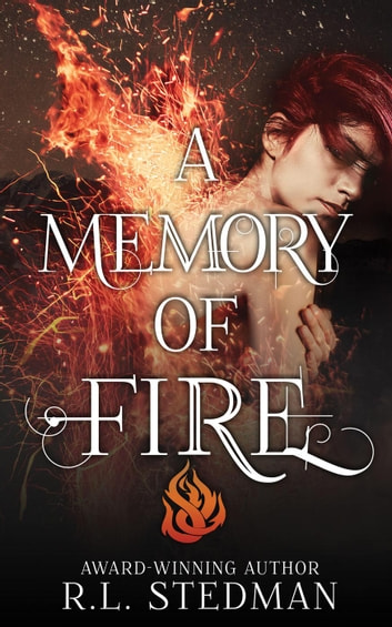 A Memory of Fire - SoulNecklace Stories ebook by R. L. Stedman