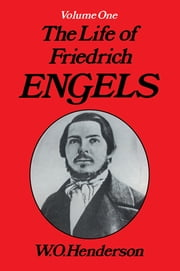 Friedrich Engels - Young Revolutionary ebook by W.O. Henderson