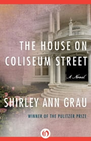The House on Coliseum Street ebook by Shirley Ann Grau
