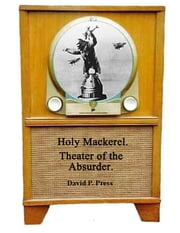 Holy Mackerel, Theater of the Absurder ebook by David Press