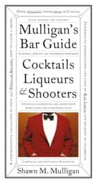 Mulligan's Bar Guide ebook by Shawn M. Mulligan