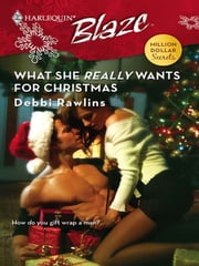 What She Really Wants for Christmas ebook by Debbi Rawlins