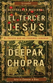 El tercer Jesús - El Cristo que no podemos ignorar ebook by Kobo.Web.Store.Products.Fields.ContributorFieldViewModel