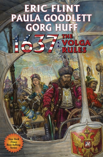 1637: The Volga Rules ebook by Eric Flint,Paula Goodlett,Gorg Huff