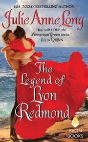 The Legend of Lyon Redmond - Pennyroyal Green Series ebook by Julie Anne Long