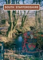 South Staffordshire Street Names ebook by Anthony Poulton-Smith