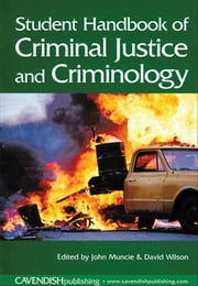 Student Handbook of Criminal Justice and Criminology ebook by John Muncie,David Wilson