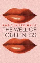 The Well of Loneliness ebook by Radclyffe Hall