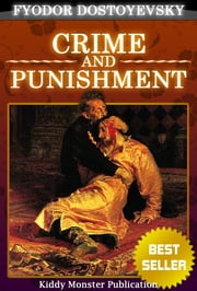 Crime and Punishment By Fyodor Dostoyevsky - With Summary and Audio Book Link ebook by Fyodor Dostoyevsky