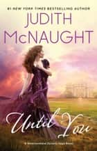 Until You ebook by Judith McNaught