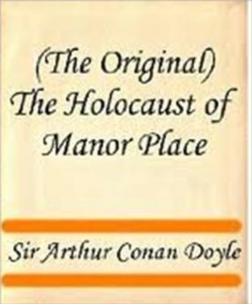 The Holocaust of Manor Place ekitaplar by Arthur Conan Doyle