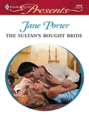 The Sultan's Bought Bride ebook by Jane Porter