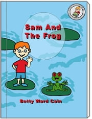 Sam And The Frog ebook by Betty Ward Cain