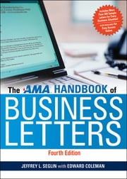 The AMA Handbook of Business Letters ebook by Jeffrey L. Seglin,Edward Coleman