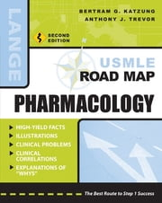 USMLE Road Map Pharmacology, Second Edition ebook by Katzung
