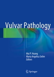 Vulvar Pathology ebook by Mai P. Hoang,Maria Angelica Selim