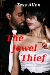 The Jewel Thief (Love Bites) ebook by Tess Allen