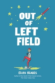 Out of Left Field ebook by Ellen Klages