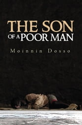 The Son of a Poor Man ebook by Moinnin Dosso