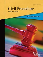 Black Letter Outline on Civil Procedure, 10th ebook by Kevin Clermont