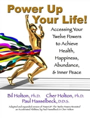 Power Up Your Life ebook by Cher Holton,Bil Holton,Paul Hasselbeck
