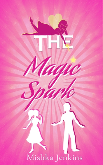 The Magic Spark ebook by Mishka Jenkins