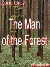 The Man of the Forest ebook by Grey, Zane