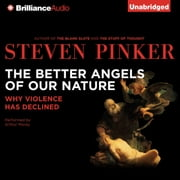 Better Angels of Our Nature, The - Why Violence Has Declined livre audio by Steven Pinker