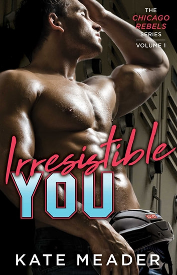 Irresistible You ebook by Kate Meader