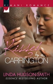 Kissed by a Carrington ebook by Linda Hudson-Smith