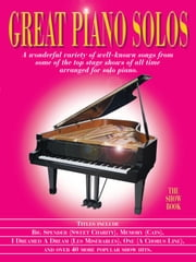 Great Piano Solos: The Show Book ebook by Ann Barkway