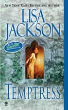 Temptress ebook by Lisa Jackson