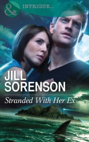 Stranded With Her Ex (Mills & Boon Intrigue) 電子書 by Jill Sorenson