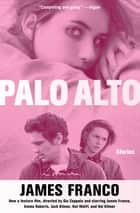 Palo Alto ebook by James Franco