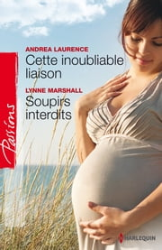 Cette inoubliable liaison - Soupirs interdits ebook by Andrea Laurence,Lynne Marshall