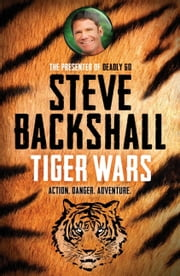 Tiger Wars - The Falcon Chronicles ebook by Steve Backshall