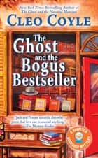 The Ghost and the Bogus Bestseller ebook by Cleo Coyle