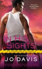 In His Sights ebook by Jo Davis