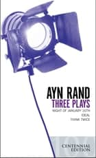 Three Plays ebook by Ayn Rand