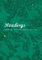 Readings ebook by Gayatri Chakravorty Spivak,Lara Choksey