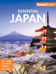 Fodor's Essential Japan eBook by Fodor's Travel Guides