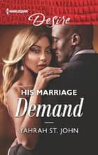His Marriage Demand ebook by Yahrah St. John