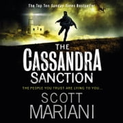 The Cassandra Sanction: The most controversial action adventure thriller you'll read this year! (Ben Hope, Book 12) audiobook by Scott Mariani