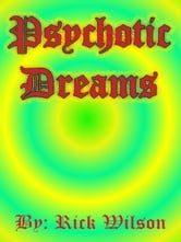 Psychotic Dreams ebook by Rick Wilson