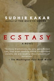 Ecstasy ebook by Sudhir Kakar