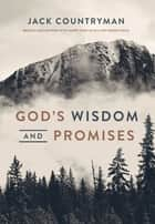 God's Wisdom and Promises ebook by Jack Countryman