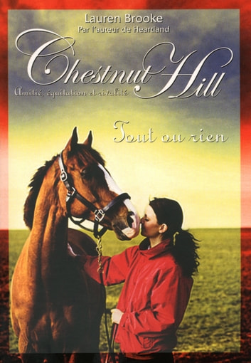 Chestnut Hill tome 6 - Tout ou rien ebook by Lauren BROOKE